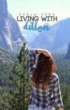 Living with Dillon by your_figgy
