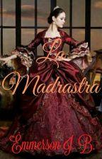 La Madrastra  by LenkaMockingjay
