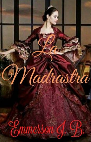 La Madrastra (Saga Montgomery #1)