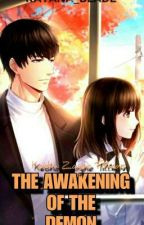 The Awakening Of The Demon by Katana_Blade