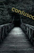 Confused by FaithWalton5