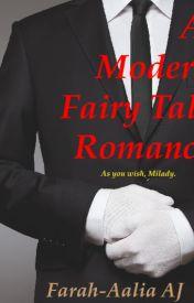 A Modern Fairy Tale Romance by Fa_Aalia91