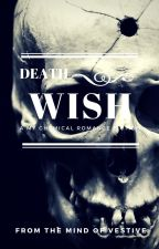 Death Wish by CookieDoodle78