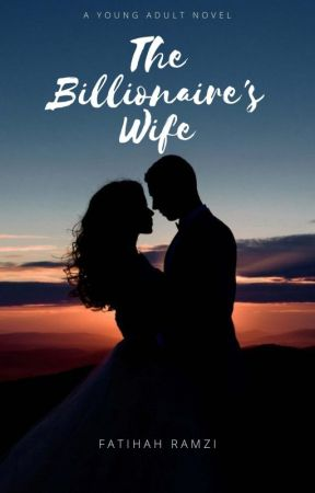 The Billionaire's Wife by Fatihah_Ramzi
