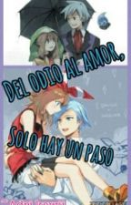 Del Amor Al Odio Solo Hay Un Paso (Cancelada ;-;) by Adri_kawaii6
