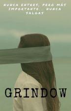 GRINDOW by camila_rios