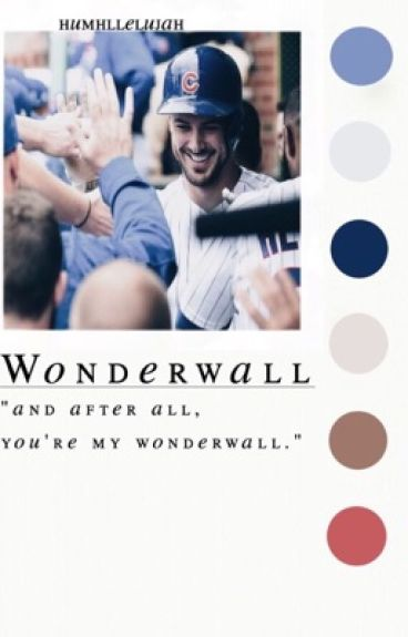 wonderwall ♔ k. bryant