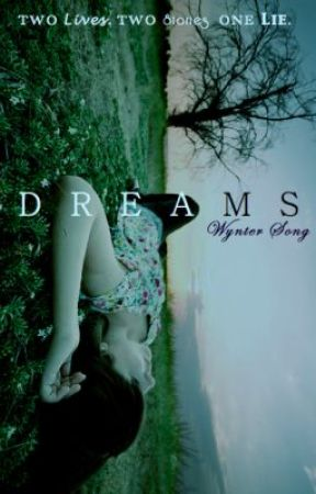 Dreams by Wynter-Song