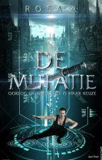 De Mutatie by -xBlackRose