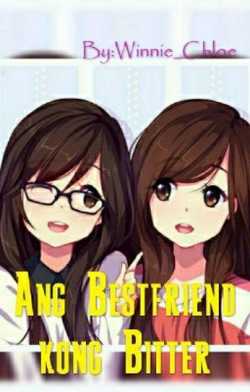 Ang Bestfriend kong Bitter