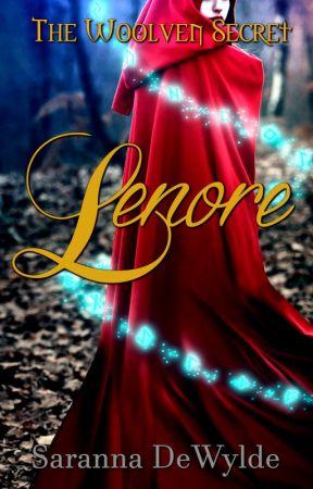 Lenore: A Woolven Secret Serial by SarannaDeWylde