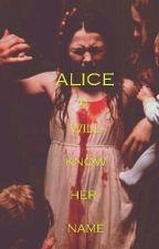 Alice Carrie's Sister by unicornsaredark