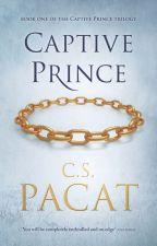 Captive Prince I - C S Pacat by Bobanna_Stylinson