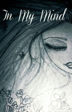 In My Mind by Sinthiya-anna