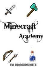 Minecaft Acadamy by Diamondmite