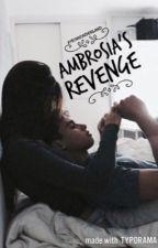 Ambrosia's Revenge by ayeinwonderland