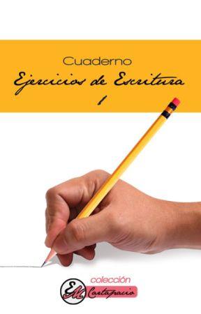 Cuaderno - Ejercicios de Escritura 1 by EvilPlotBunny