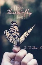 The Butterfly Effect by 2_12_Year_Olds