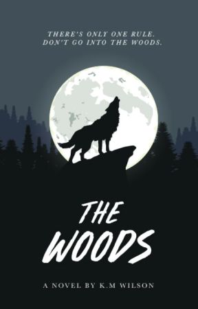 The Woods by kristinamwilson