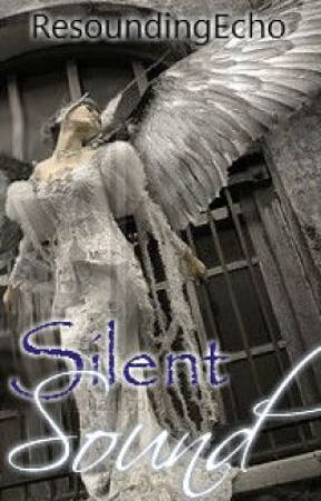 Silent Sound(Angel's Voice Series Book 2) by ResoundingEcho