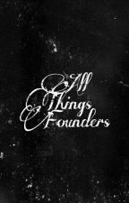 All Things Founders by PrinceFelton