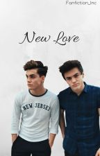New Love (Dolan Twins X Reader) by Fanfiction_Inc