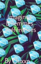 Imagines,Préférences, Dilemme...   by Quxxn__