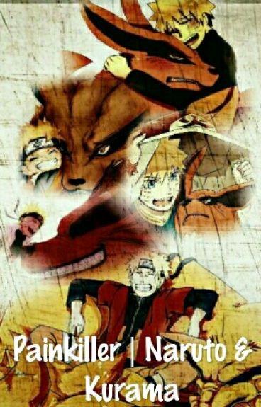 Painkiller | Naruto & Kurama