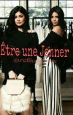Être Une Jenner  by unefillepasnormale