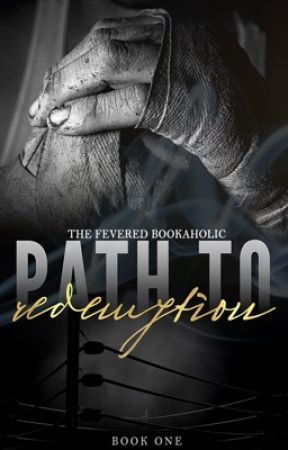 Path To Redemption (Fighter's Den, #1) by TheFeveredBookaholic
