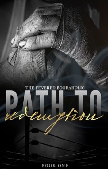 Path To Redemption (Fighter's Den, #1)