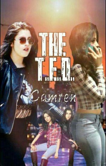 The T.E.D. || Camren