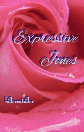 Expressive Jones [Complete] by KillerCatZiller