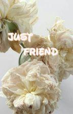 Just Friends  (Book 2 of Bad Boy Bad Girl) by akmusuhyunnie