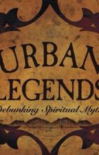 10 Urban Legends Stories by dreamygirl00
