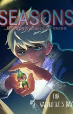 SEASONS (Jack Frost x Reader) *DISCONTINUED* by AshesOfTheWarFlags