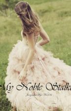 My Noble Stalker   * SEQUEL * by JungLeeHyoWoo06
