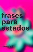 Frases Para Estados☁ by onacerv2