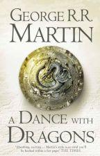 Танец с драконами. Грезы и пыль. Джордж Р. Р. Мартин. Книга пятая by kalieva01