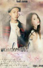 Wonderland (Malay Fanfiction) by Izzati_HyunEun