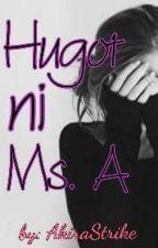 Hugot ni Miss A ✔ by AkiraStrike