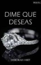 Perfecta 1: Dime qué deseas ( Camren G!P) by Lisseth28R