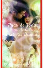 Pyar Se Joda Hai Rab Ne Preet Ka Daman(On Hold) by Writerbydreams
