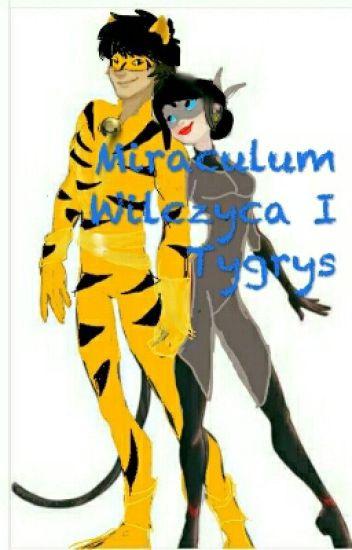 Miraculum Wilczyca I Tygrys [ Wznawiane]