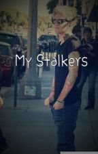 My Stalkers ( One Direction Fan Fiction) by OneDirectionGirl2766