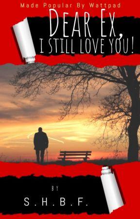 Dear Ex, I Still Love You! [FIN✅] - 3  Letting Go