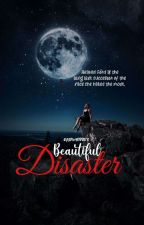 Beautiful Disaster by PakingTeypZAYN