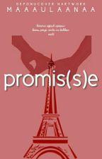 PROMIS(S)E  by Maaulaanaa