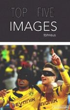 top five images  by tbhreus