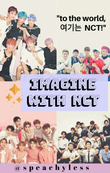 ♥ IMAGINE WITH NCT ♥
